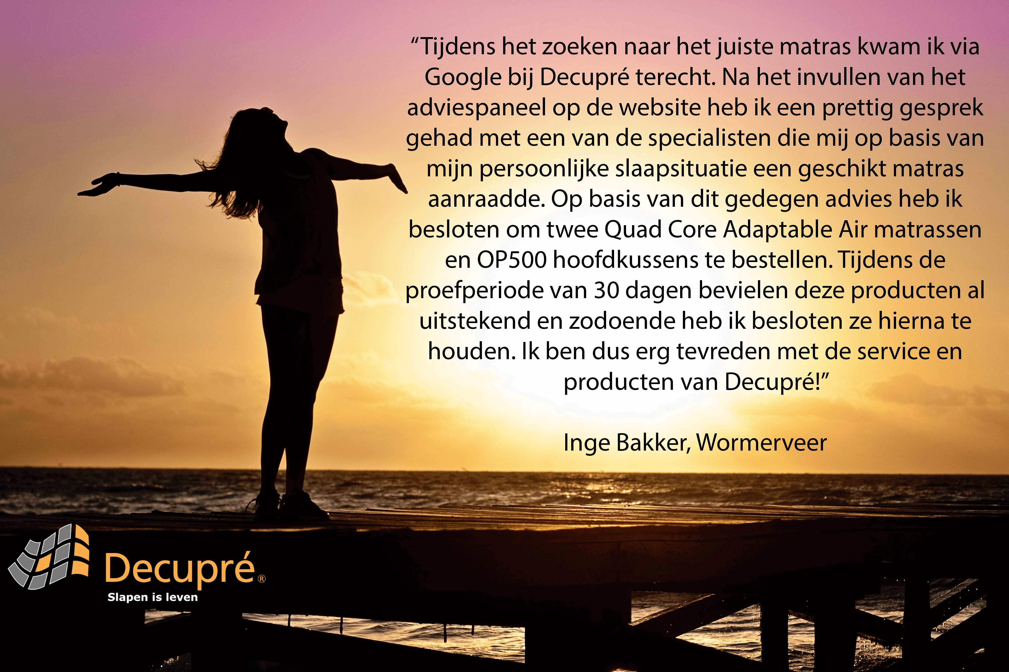 Een tevreden klant aan het woord over haar ervaring met Decupré